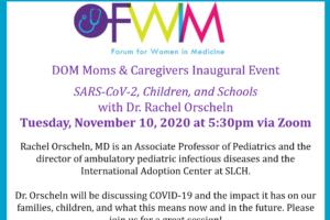 Forum for Women in Medicine, DOM Moms & Caregivers Inaugural Event
