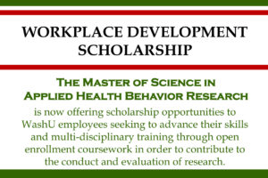 Master of Science in Applied Health Behavior Research – Workplace Development Scholarship