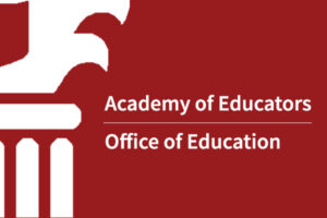 Academy of Educators Call for Applications
