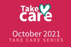 Take Care Series